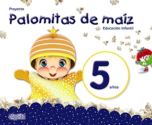 Proyecto Palomitas de maíz. Educación Infantil 5 años