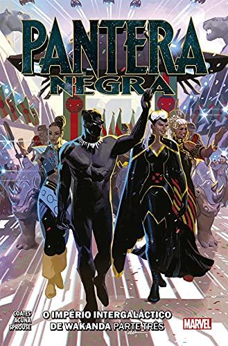 Pantera Negra: Império Intergaláctico de Wakanda Vol.03: Nova Marvel Deluxe