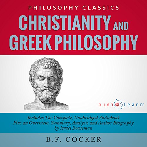 Christianity and Greek Philosophy  audiobook cover art