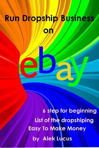 Run Dropship Business on Ebay (English Edition)