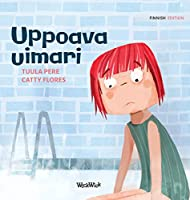 "Uppoava uimari: Finnish Edition of ""Scared to Swim"" (Little Fears)"