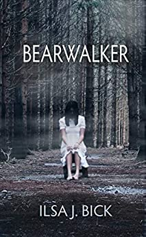 BEARWALKER by [Ilsa Bick]