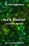 Bed and Breakfast (French Edition)