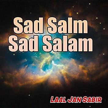Sad Salm Sad Salam