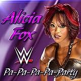 Pa-Pa-Pa-Pa-Party (Alicia Fox)