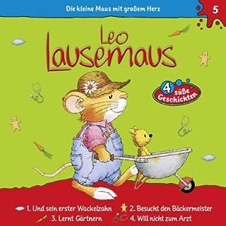 Leo Lausemaus und sein erster Wackelzahn Titelbild