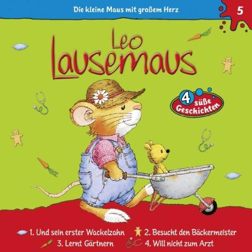 Leo Lausemaus und sein erster Wackelzahn audiobook cover art