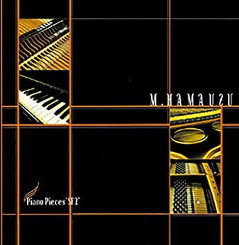 """Piano Pieces """"SF2"""" ~ Rhapsody on a Theme of SaGa Frontier 2"""