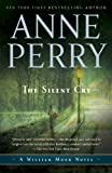 The Silent Cry: A William Monk Novel