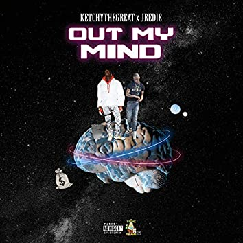 Out My Mind (feat. Jredie)