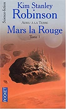 Red Mars - Book #1.1 of the Mars Trilogy