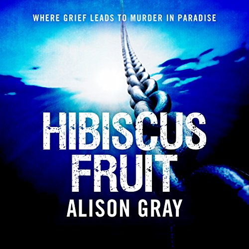 Hibiscus Fruit: Where Grief Leads to Murder in Paradise audiobook cover art