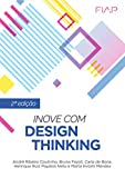 Inove com Design Thinking (Portuguese Edition)