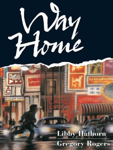 Way Home by Libby Hawthorn and Gregory Rogers
