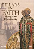PILLARS OF FAITH: MARTYRS TO CHRISTIANITY NEW DVD