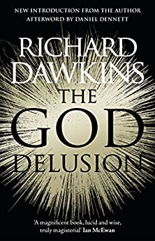 The God Delusion: 10th Anniversary Edition by [Richard Dawkins]