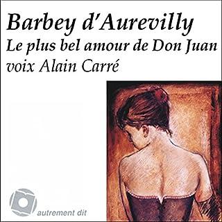 Le plus bel amour de Don Juan                    Durée : 56 min     1 notation     Global 3,0