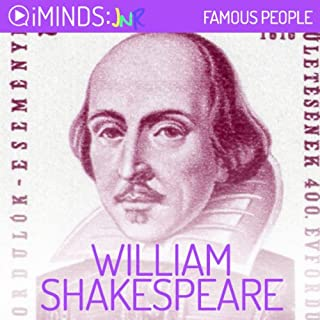 William Shakespeare     Famous People              By:                                                                                                                                 iMinds                               Narrated by:                                                                                                                                 Todd MacDonald                      Length: 5 mins     5 ratings     Overall 3.8