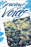 Gracious Voices: Shouts & Whispers for God Seekers (The Christian Initiation Series)