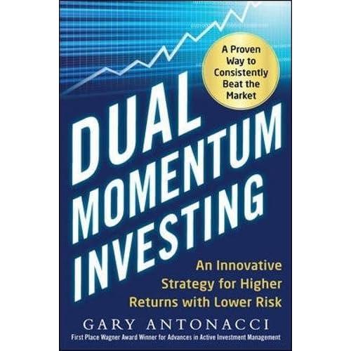 Amazon com: Dual Momentum Investing: An Innovative Strategy