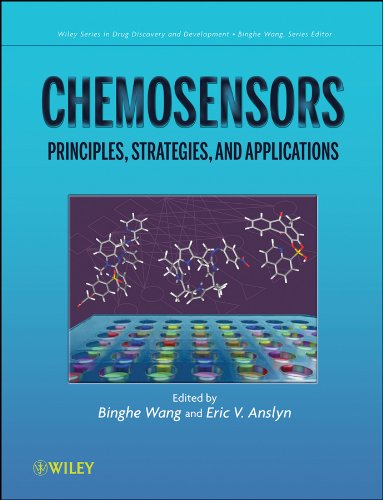 Chemosensors: Principles, Strategies, and Applications (Wiley series in drug discovery and development, Band 15)