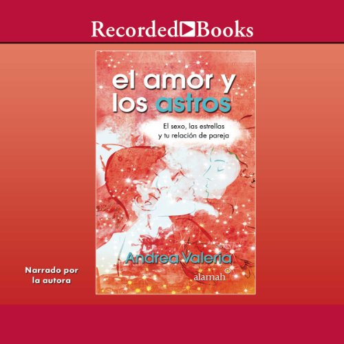 El amor y los astros [Love and Stars] audiobook cover art