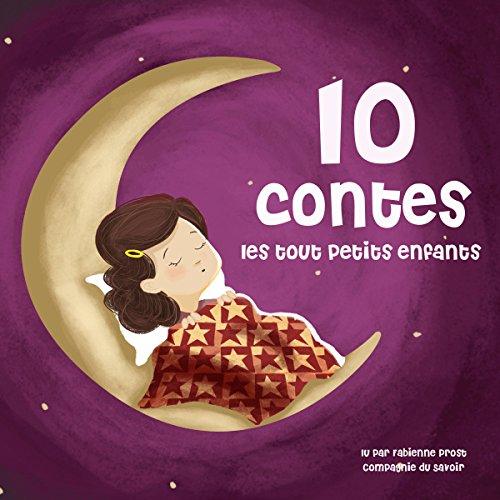 Page de couverture de Dix contes pour les tout petits