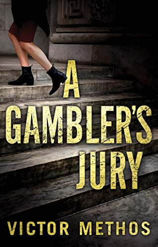 Compare Textbook Prices for A Gambler's Jury Unabridged Edition ISBN 9781542046398 by Methos, Victor