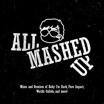 All Mashed Up