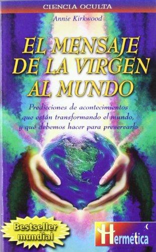 Mensaje De La Virgen Al Mundo, El