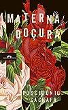 Materna Doçura (Portuguese Edition)