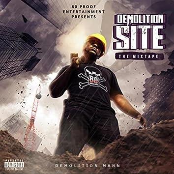 Demolition Site: The Mixtape