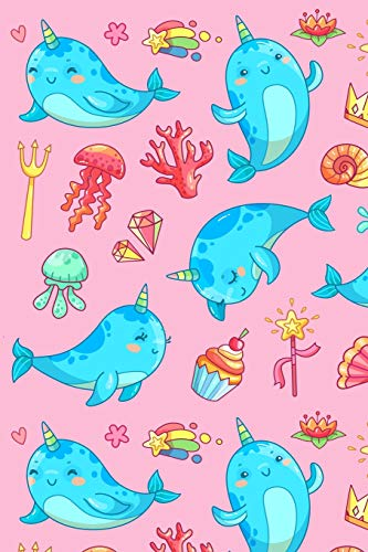 Narwhal Notebook: Super Kawaii Pink Narwhals Notebook Journal with Cupcake Rainbow Heart Crown Shell Magic Wand Ice Cream Shooting Stars Jellyfish ... Notepad for Girls Boys Kids (120 Pages 6 x 9)