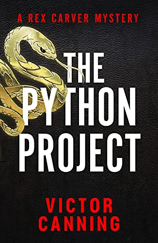 The Python Project (The Rex Carver Mysteries Book 3) (English Edition)
