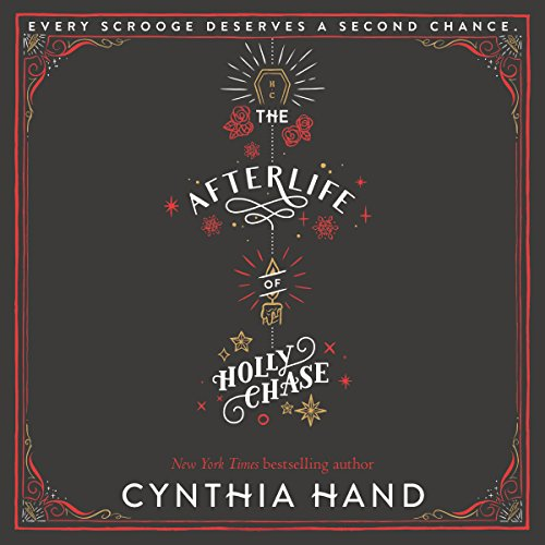 The Afterlife of Holly Chase audiobook cover art
