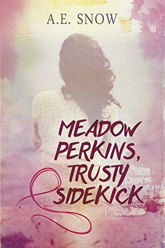 B7aok Free Download Meadow Perkins Trusty Sidekick By Ae Snow
