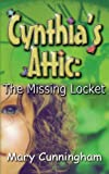 Review: Cynthia's Attic: The Missing Locket by Mary Cunningham