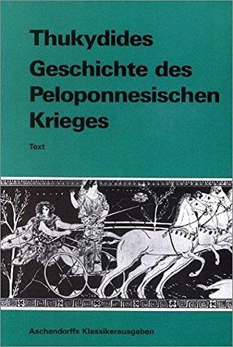 Geschichte des Peloponnesischen Krieges. Text. (Lernmaterialien) (griech. Ausg.)