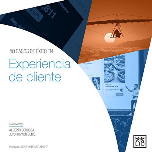 50 casos de éxito en Experiencia de cliente (Acción empresarial)