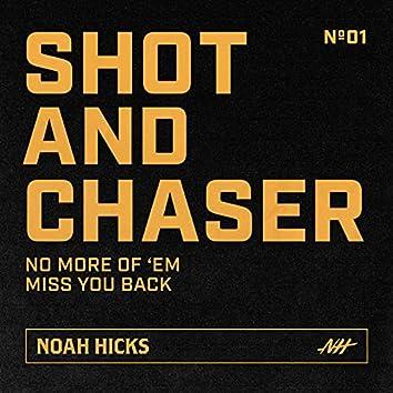 Shot & Chaser No. 1