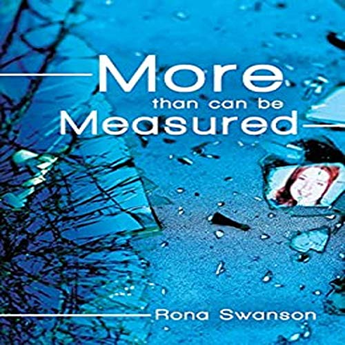 More Than Can Be Measured Audiobook By Rona Swanson cover art