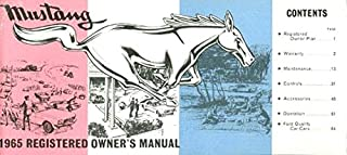 STEP-BY-STEP FORD MUSTANG 1964 1/2 FACTORY OWNERS OPERATING & INSTRUCTION MANUAL - USERS GUIDE - INCLUDING; hardtop, fastback and convertible 64 1/2