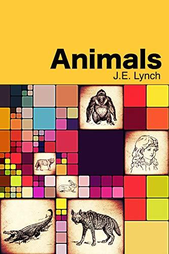 Animals by [J. E. Lynch]