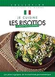 Je Cuisine Italien - Les Risottos - Vol 3...
