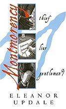 Montmorency: Thief, Liar, Gentleman? (Montmorency, #1)