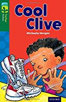 Oxford Reading Tree Treetops Fiction: Level 12: Cool Clive (Treetops. Fiction)