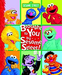 Image: Brought to You by... Sesame Street #1! | Hardcover: 32 pages | by Random House (Author), Joe Mathieu (Illustrator), Mary Beth Nelson (Illustrator), Richard Walz (Illustrator). Publisher: Random House Books for Young Readers (September 28, 2004)