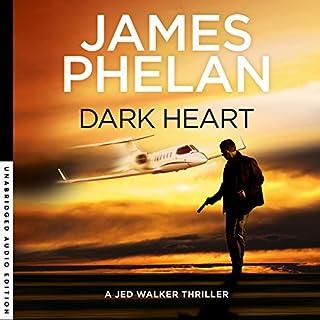Dark Heart     Jed Walker Series, Book 4              Auteur(s):                                                                                                                                 James Phelan                               Narrateur(s):                                                                                                                                 Adrian Mulraney                      Durée: 9 h et 34 min     2 évaluations     Au global 5,0