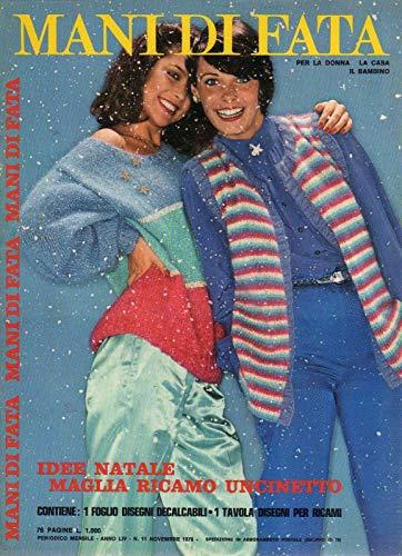 Mani di fata 11 novembre 1978 Idee Natale maglia-ricamo-uncinetto