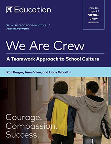 We Are Crew: A Teamwork Approach to School Culture